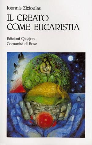 Il creato come eucaristia