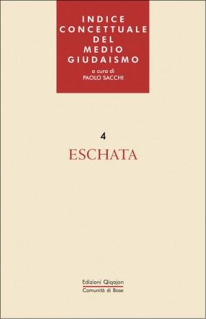 Indice concettuale del Medio Giudaismo 4. Eschata