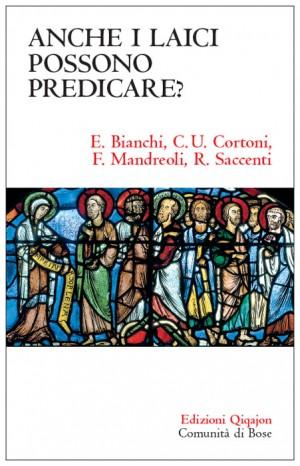 Anche i laici possono predicare?