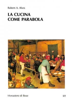 La cucina come parabola