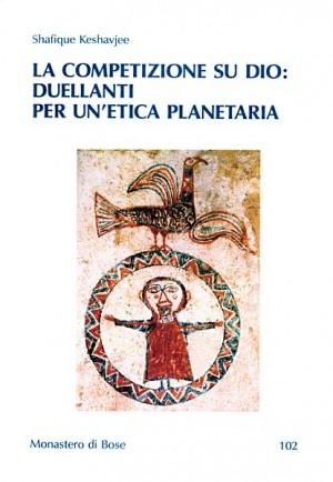 La competizione su Dio: duellanti per un'etica planetaria