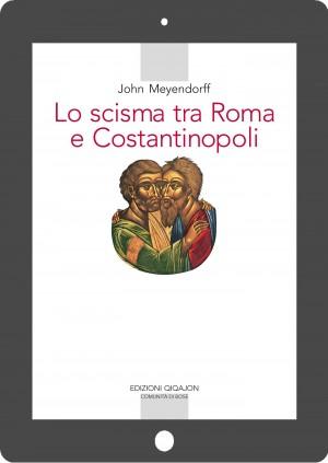 Lo scisma tra Roma e Costantinopoli
