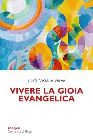 Vivere la gioia evangelica