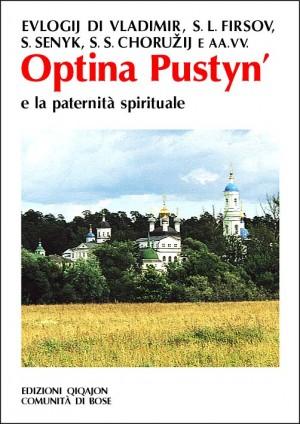 Optina Pustyn' e la paternità spirituale