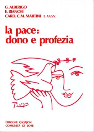 La pace: dono e profezia