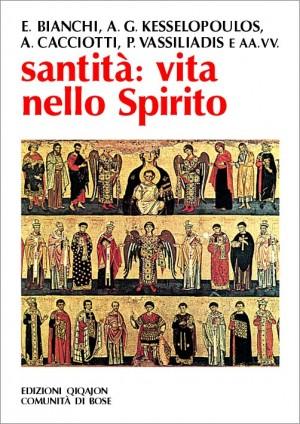 Santità: vita nello Spirito