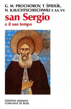 San Sergio e il suo tempo