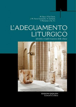 L'adeguamento liturgico