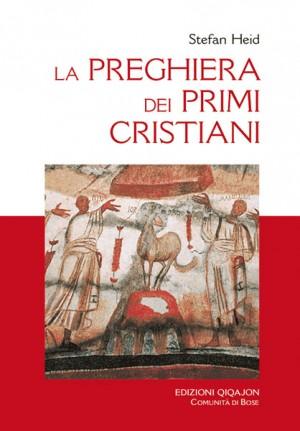 La preghiera dei primi cristiani