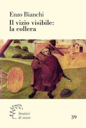 Il vizio visibile: la collera