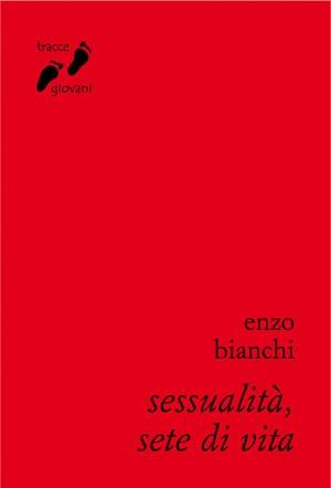 Sessualità, sete di vita