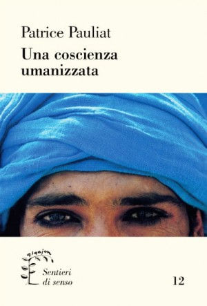 Una coscienza umanizzata